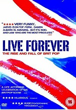 VA: Live Forever: The Rise and Fall of Brit Pop