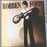 Robben Ford:The Inside Story