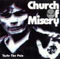 Church Of Misery:Taste The Pain