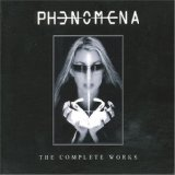 Phenomena:The Complete Works