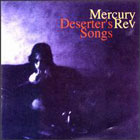 Mercury Rev: Deserter's Songs