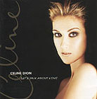 Celine Dion:Let's talk about love