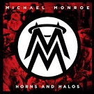 Michael Monroe:Horns And Halos