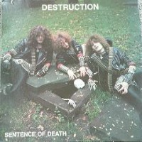 Destruction: Sentence Of Death