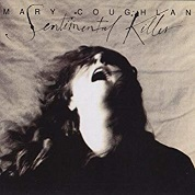 Mary Coughlan: Sentimental Killer