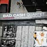 Bad Cash Quartet:Heart Attack (what everyone else calls fun)