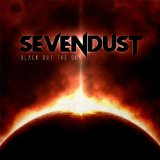 Sevendust:Black Out The Sun