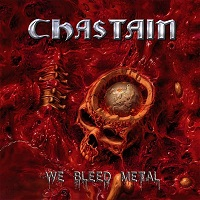 CHASTAIN: We Bleed Metal