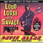 cd: Davie Allan and The Arrows: Loud, Loose And Savage