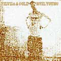 Neil Young:Silver & Gold