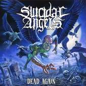 Suicidal Angels:Dead Again