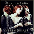 Florence And The Machine:Ceremonials