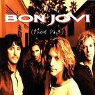 Bon Jovi:These days