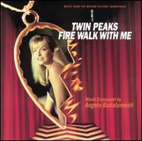 Angelo Badalamenti:Twin Peaks: Fire Walk With Me