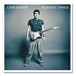 JOHN MAYER: HEAVIER THINGS