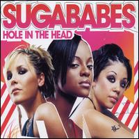 Sugababes:Hole in the head