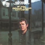 Gordon Lightfoot:If you could read my mind