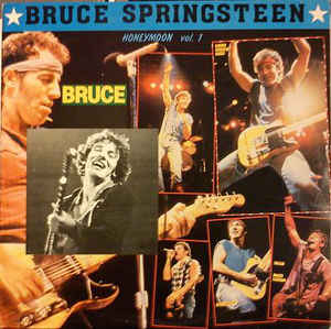 Bruce Springsteen: Honeymoon Vol. 1