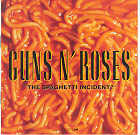 Guns N' Roses:The Spaghetti Incident?