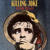 Killing Joke:Outside the gate