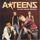 A-Teens:Halfway around the world
