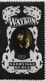 Waylon Jennings:Nashville Rebel