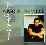Aaron Neville:the Grand tour