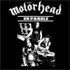Motrhead:On parole