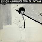 Bill Wyman: Je suis un rock star