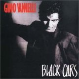 Gino Vannelli:Black Cars