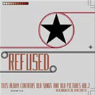 Refused: The Demo Compilation