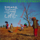 Arrested Development:3 Years, 5 Months & 2 Days in the Life Of...