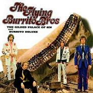 cd: Flying Burrito Brothers: The Gilded Palace Of Sin and Burrito Deluxe