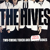 hives: two-timing touch and broken bones