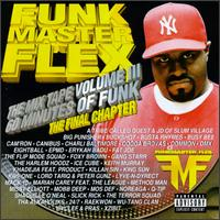 Funkmaster Flex:The Mix Tape Vol 3: 60 Minutes Of Funk - The Final Chapter