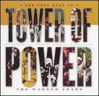 Tower of Power: The Very Best of Tower of Power: The Warner Years