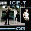 ICE-T:O.G. Original Gangster