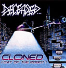 Deceased: Cloned (Day of the Robot)