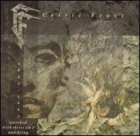 Celtic Frost:Parched with thirst am i and dying