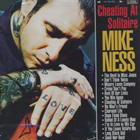cd: Mike Ness: Cheating At Solitaire