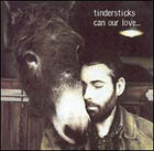 Tindersticks:can our love...