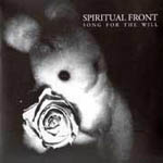 SPIRITUAL FRONT:Songs for the will