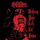 Mütiilation: Destroy Your Life For Satan