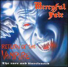 Mercyful Fate:Return of The Vampire - the rare and unreleased
