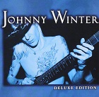 Johnny Winter: Johnny Winter - Deluxe Edition