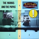 Mamas and the Papas: The Hit Singles Collection