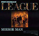 Human League:Mirror man
