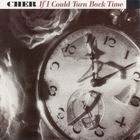 Cher:If I Could Turn Back Time