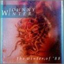 Johnny Winter: The Winter of '88