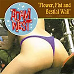 Adam West:Flower, fist and bestial Wail
